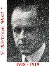 E. Bertram Mott 1918 - 1919