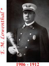 E. M. Lowenthal 1906 - 1912